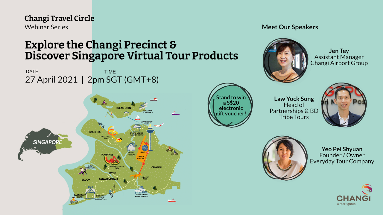 Webinar 3: Explore the Changi Precinct & Discover Singapore Virtual Tour Products