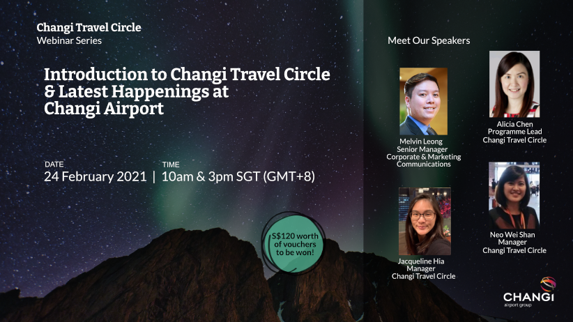 Session 2 (3pm): Introduction to Changi Travel Circle & Latest Happenings at Changi Airport