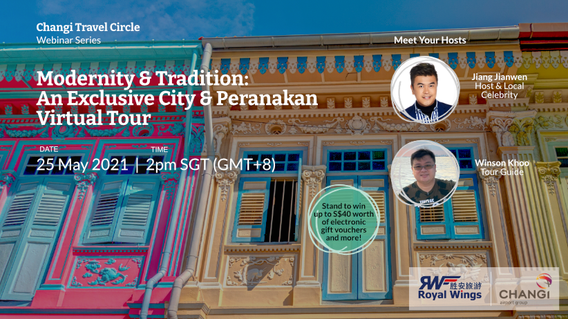 Webinar 4: Modernity & Tradition: An Exclusive City & Peranakan Virtual Tour